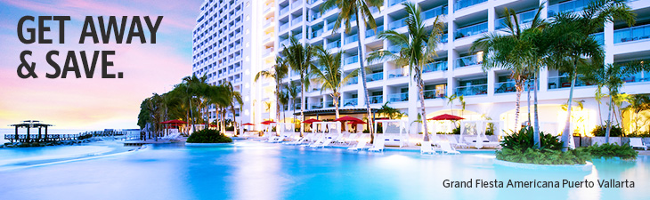 get away & save - location, grand fiesta americana puerto vallarta