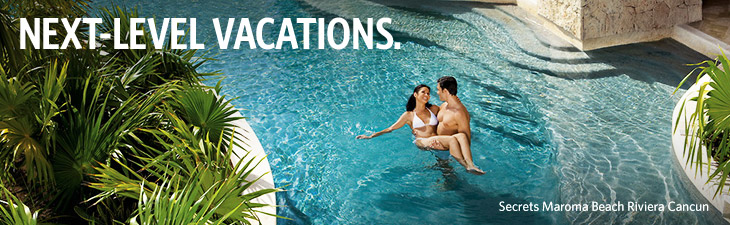 NEXT-LEVEL VACATIONS - Secrets Maroma Beach Riviera Cancun