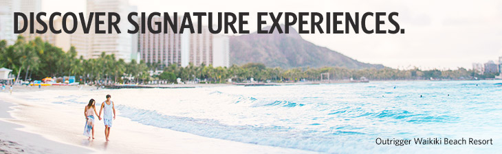 discover signature experiences - location, outrigger waikiki beach resort