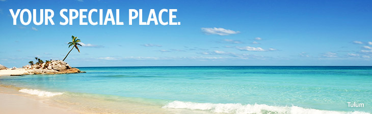YOUR SPECIAL PLACE. - Tulum