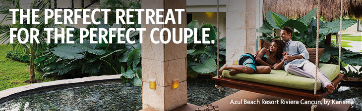 THE PERFECT RETREAT FOR THE PERFECT COUPLE. - Azul Beach Resort Riviera Cancun, by Karisma